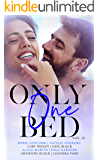 Only One Bed: A Steamy Romance Anthology Vol 2 (Romancing The Trope)