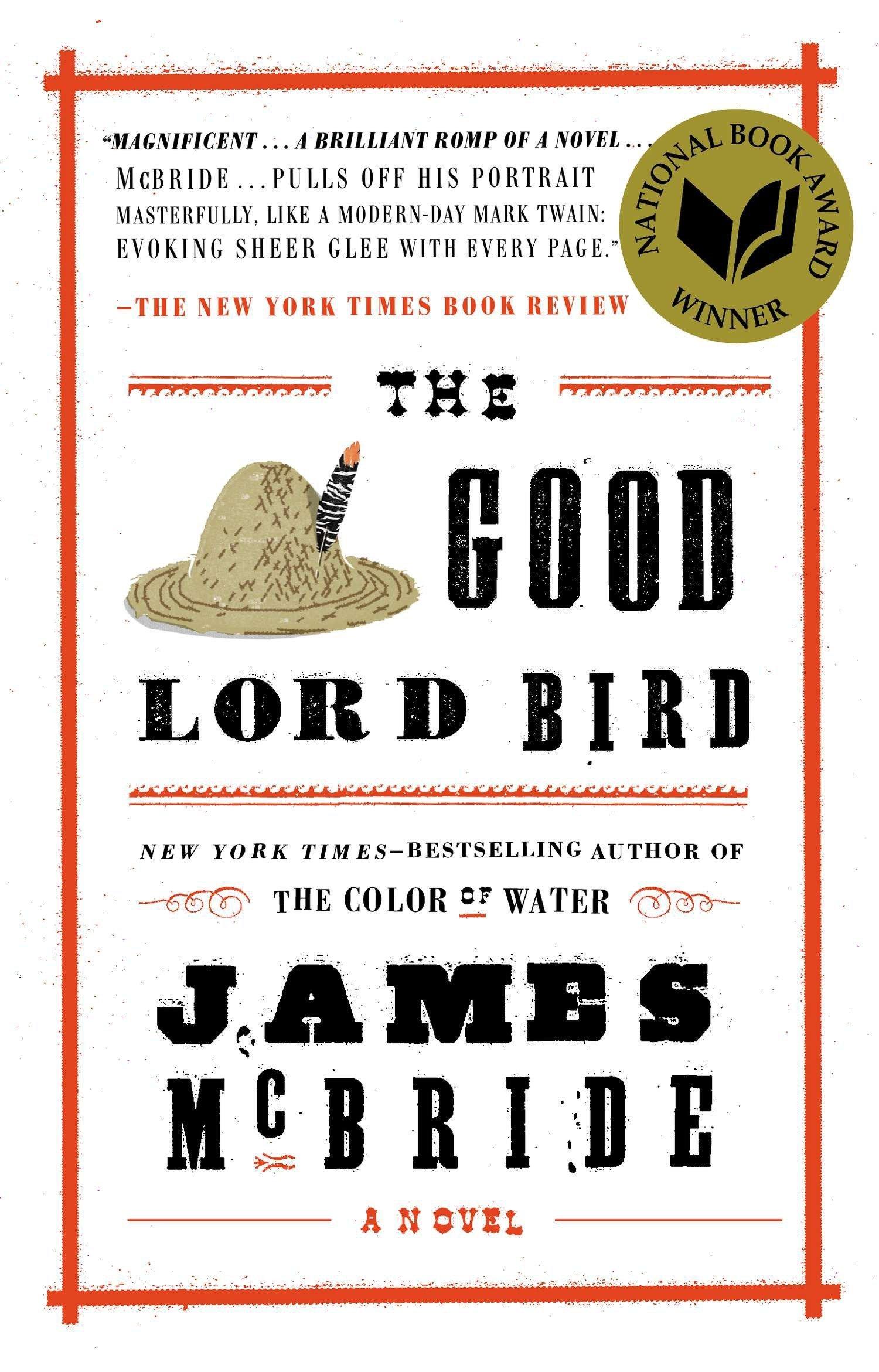 Good Lord Bird, The: Amazon.co.uk: James McBride: 9781594632785: Books