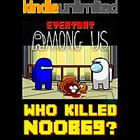 Impostor Everyday Comics: Among Us Funny Who Killed Noob69?