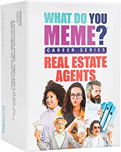 What Do You Meme? Real Estate Agents Edition - The Hilarious Party Game for Meme Lovers