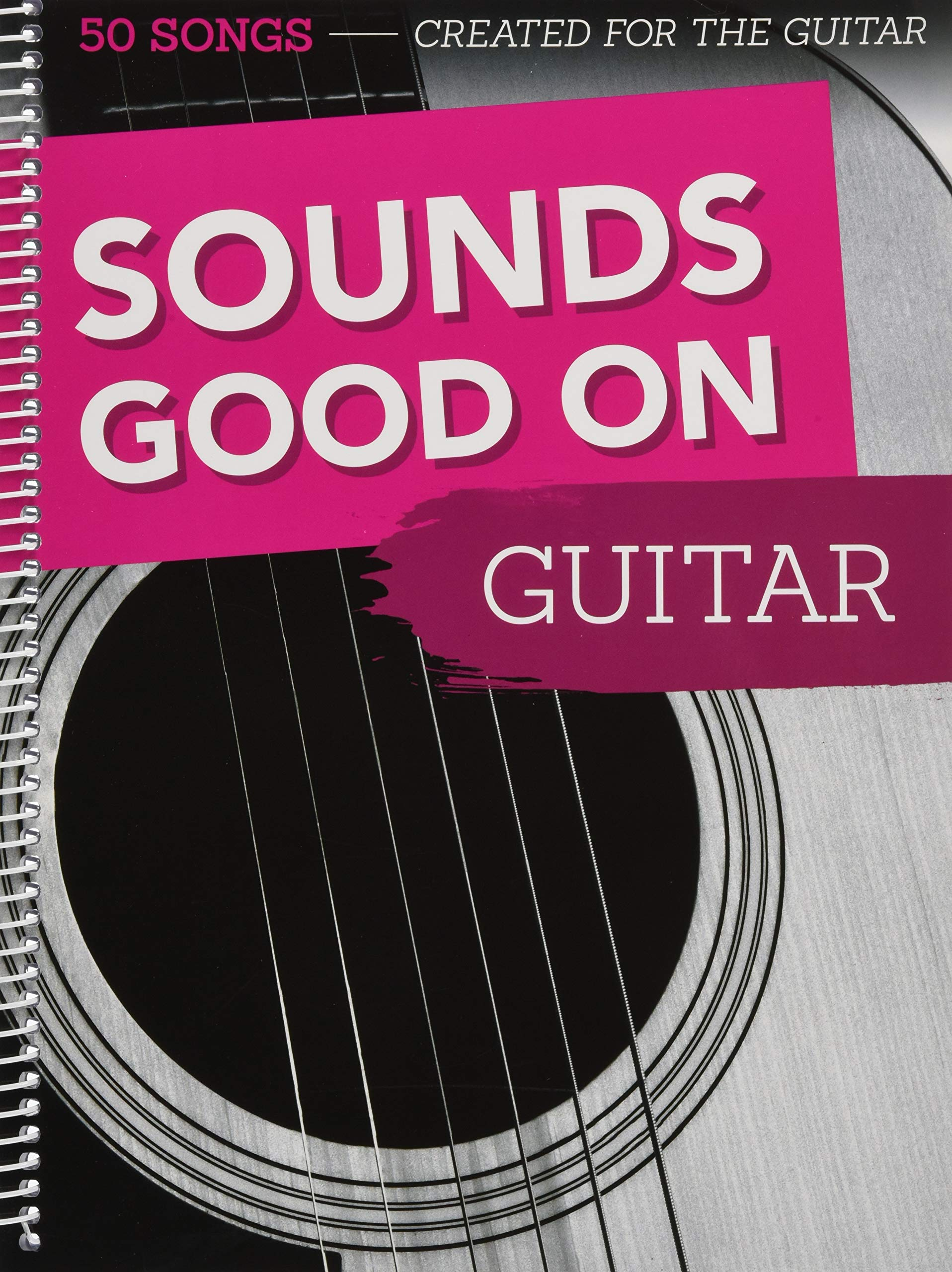 Read Online Sounds Good On Guitar: 50 Songs Created For The Guitar (German Edition) pdf epub