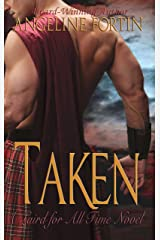 Taken: A Laird for All Time Novel Kindle Edition