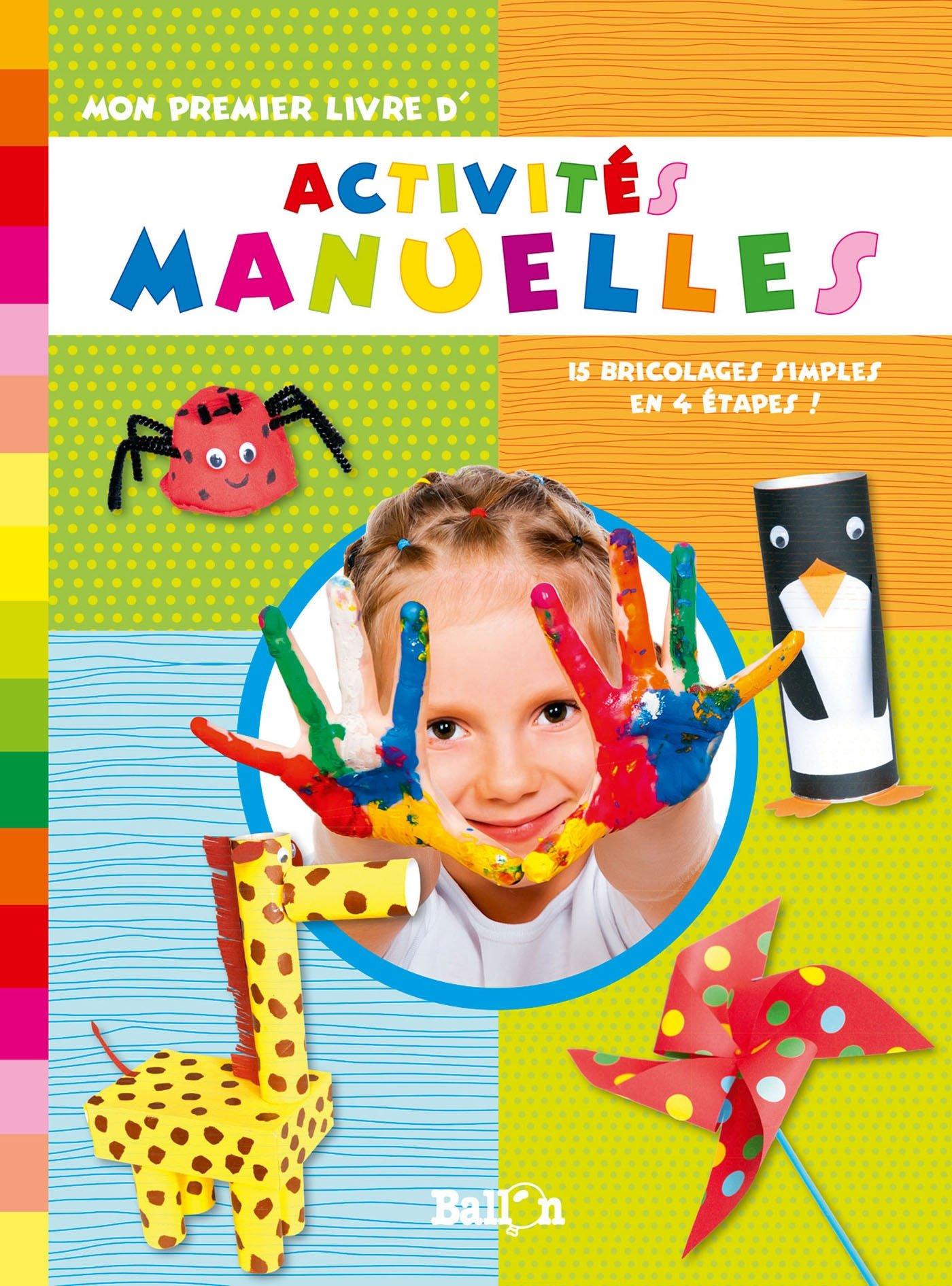 Amazonfr Mon Premier Livre Dactivites Manuelles Ballon Livres