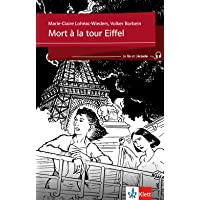 Mort à la tour Eiffel: Französische Lektüre für das 2. Lernjahr. Buch + Audio online (Je lis et j'écoute / Für die Sekundarstufe 1)