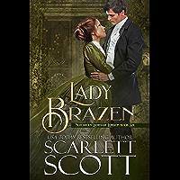 Lady Brazen (Notorious Ladies of London Book 6)
