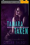 Tamara, Taken (Blue-eyed Monsters Book 1) (English Edition)