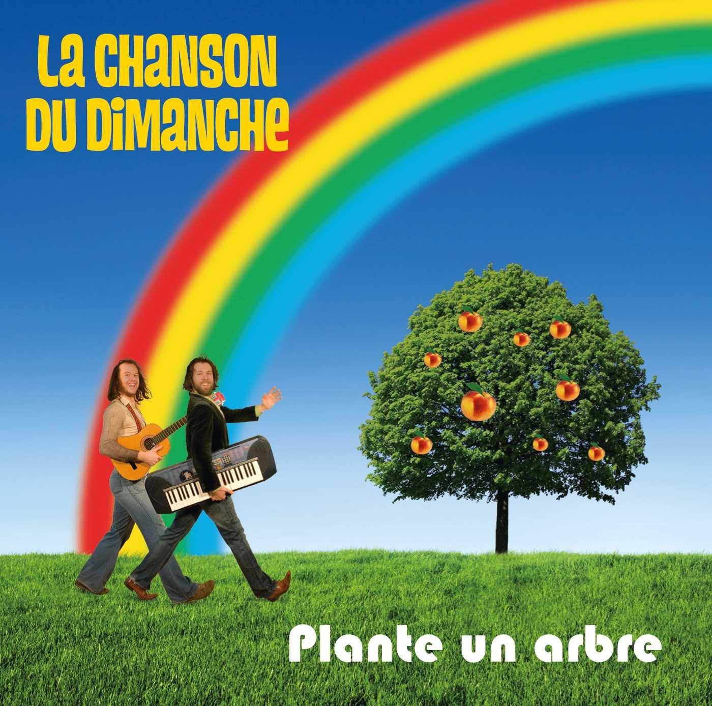 Plante Un Arbre: La Chanson du Dimanche, La Chanson du Dimanche ...