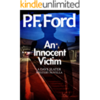 An Innocent Victim (Dave Slater Mystery Novellas Book 1)