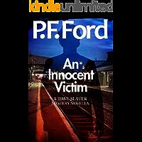 An Innocent Victim (Dave Slater Mystery Novellas Book 1)