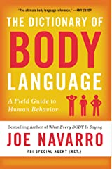 The Dictionary of Body Language: A Field Guide to Human Behavior Kindle Edition