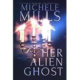 Her Alien Ghost (Monster Bites Book 2)