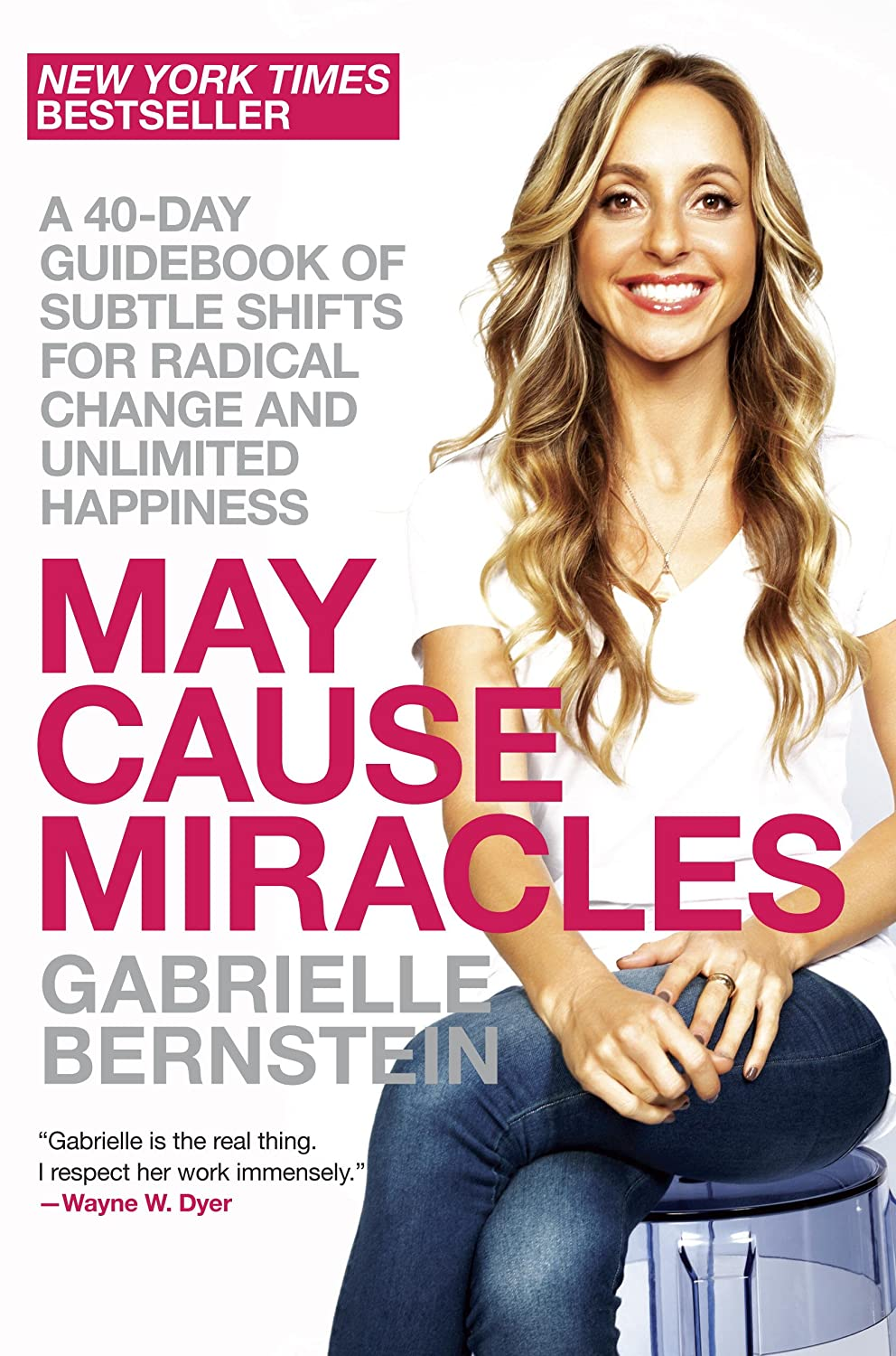 May Cause Miracles: A 40-Day Guidebook of Subtle Shifts for ...