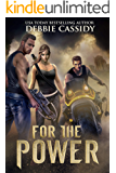 For the Power (For the Blood Book 2)
