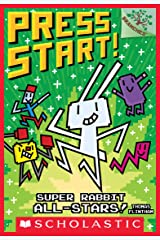 Super Rabbit All-Stars!: A Branches Book (Press Start! #8) Kindle Edition
