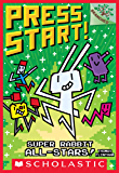 Super Rabbit All-Stars!: A Branches Book (Press Start! #8)