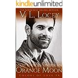 Slow Dances Under an Orange Moon (Colors of Love Book 4)