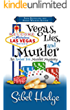 Vegas, Lies, and Murder (Amber Fox Mysteries book #5): A laugh out loud mystery full of wacky adventure and high-stakes…