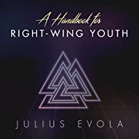 A Handbook for Right-Wing Youth