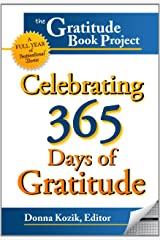 The Gratitude Book Project: Celebrating 365 Days of Gratitude Paperback