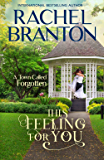 This Feeling For You: A Sweet Small Town Romance (A Town Called Forgotten Book 2)
