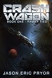 Crash Wagon: Book One - Family Ties