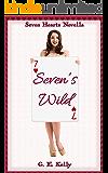 Seven's Wild: A Seven Hearts Novella