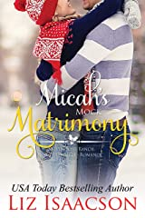 Micah's Mock Matrimony: Christmas Brides for Billionaire Brothers (Seven Sons Ranch in Three Rivers Romance Book 7) Kindle Edition