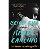 Blind Kiss: A Novel