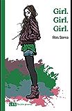 Girl. Girl. Girl. (Ficción general nº 2)
