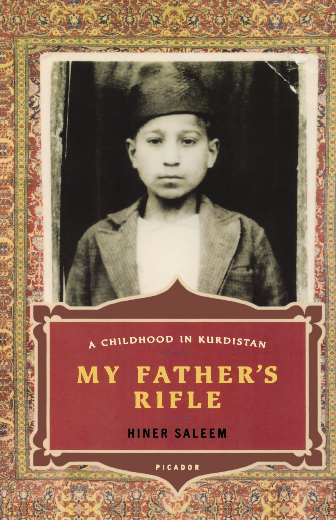 My Father's Rifle: A Childhood in Kurdistan: Hiner Saleem, Catherine  Temerson: 9780312424756: Amazon.com: Books