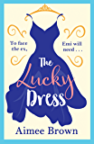 The Lucky Dress: The perfect feel-good romance for 2019 (English Edition)