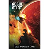 Rogue Pilot (Space Scout Book 3)