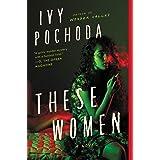 These Women: A Novel