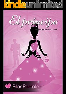 El príncipe (Deseaba que fueras tu nº 1) (Spanish Edition)