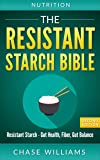 Resistant Starch: The Resistant Starch