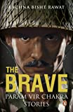 The Brave: Param Vir Chakra Stories