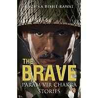 The Brave: Param Vir Chakra Stories