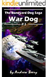 Boneyard Dog: War Dog