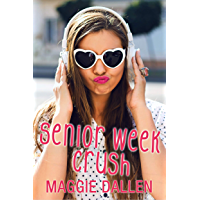 Senior Week Crush (Summer Love Book 1) (English Edition)