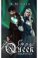 Sacrifice (The Snow Queen Book 2) Kindle Edition