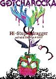 "LIVE DVD""Hi-Stupid dragger 2017.08.18 TSUTAYA O-EAST"""