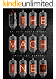 The Machine: A Science Fiction & Horror Short Story (Acid Suite Book 3)