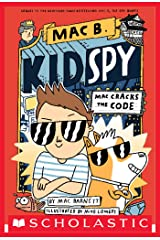 Mac Cracks the Code (Mac B., Kid Spy #4) Kindle Edition