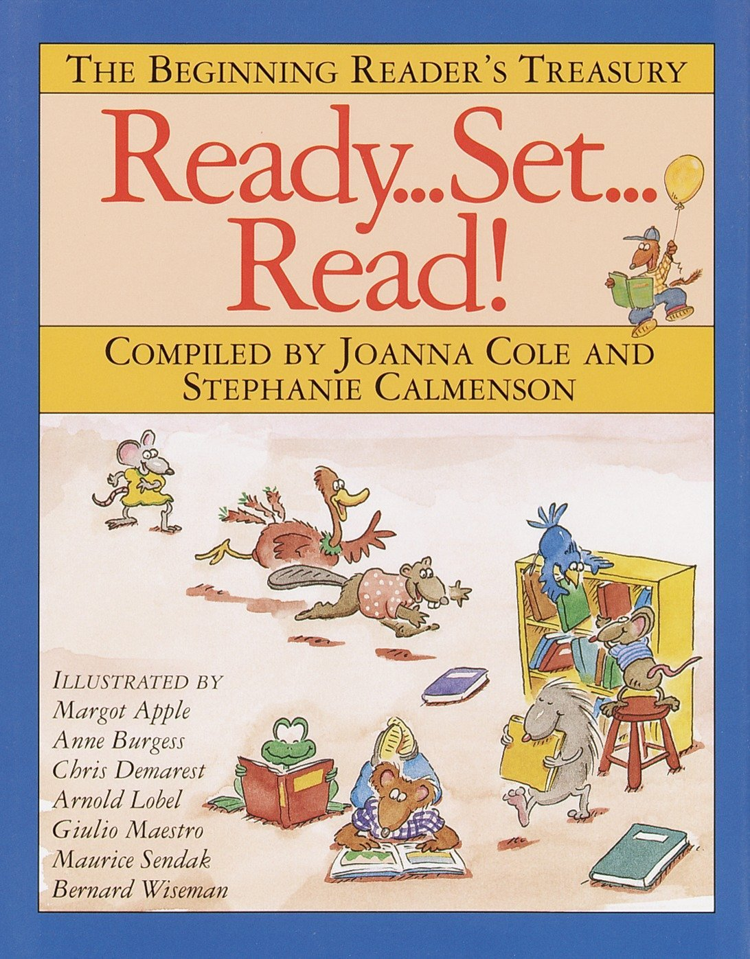 Ready, Set, Read!: The Beginning Reader's Treasury by Doubleday Books for Young Readers