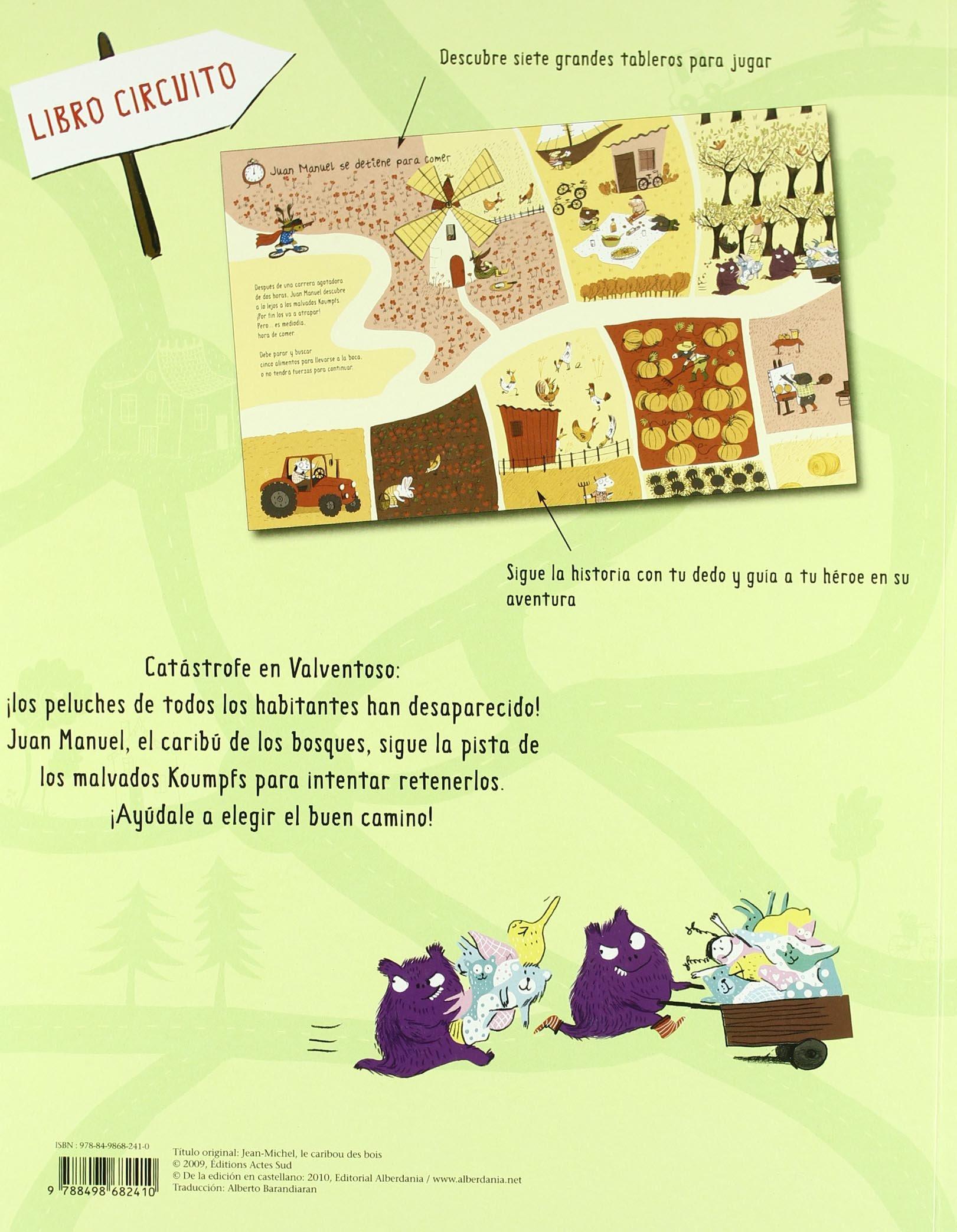 Juan Manuel el caribú de los bosques Álbumes en color: Amazon.es: Magali Le huche, Alberto Barandiaran: Libros