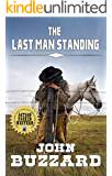 The Last Man Standing: An Action Packed Western