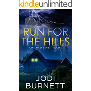 Run For The Hills (Flint River Series Book 1)