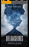 Dreamshores: Monster Island