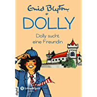 Dolly, Band 01: Dolly sucht eine Freundin (German Edition)
