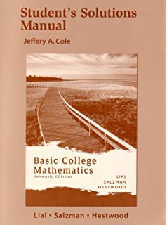 Basic college mathematics: student solutions manual 7th edition.